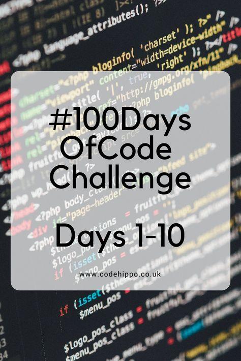 #100DaysOfCode Challenge Days 1-10 - codeHippo