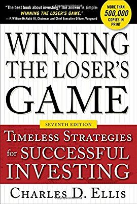 Winning the Loser's Game, Seventh Edition: Timeless Strategies for