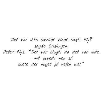 grisling citater citat af den gode Peter plys og grisling   Quotes   Pinterest grisling citater