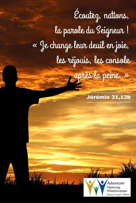 3 août 2016 – Jérémie 31,13b | Parole biblique, Texte biblique ...