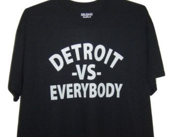 Detroit Vs Everybody By Tagstork Detroit Vs Everybody Hoodie Shirt Samsung Galaxy Cases