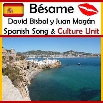 Bésame Song and Spain Culture Unit - David Bisbal y Juan