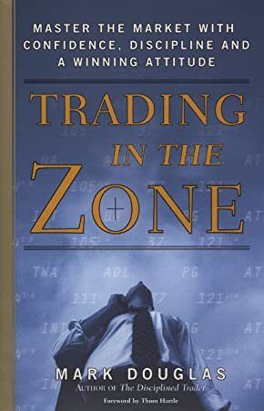 Epub Trading In The Zone Master The Market With Confidence