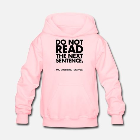 Do Not Read Kids' Hoodie | Spreadshirt