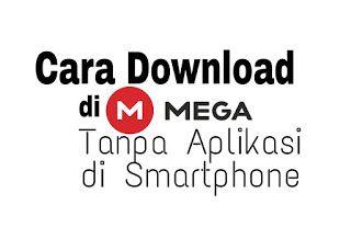 Artsoulinc Cara Download Di Mega Di Smartphone Android Ios Smartphone Ios Aplikasi