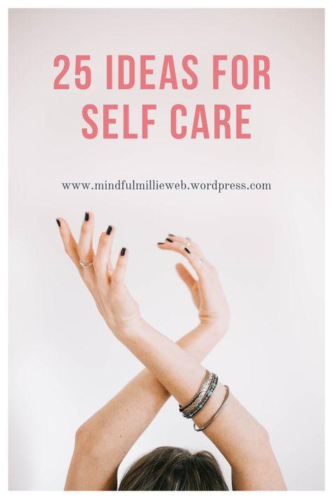 25 things to do as self-care