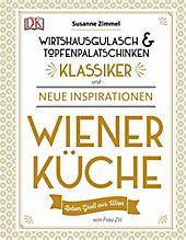 Wiener Kuche Buch Von Susanne Zimmel Versandkostenfrei Bei Weltbild De In 2020 Topfenpalatschinken Gulasch Und Gulaschgewurz