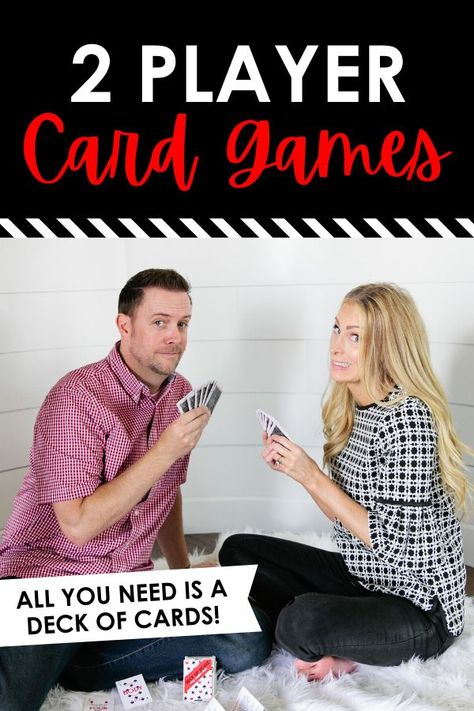 2 Player Card Games for date night- all you need is a deck of cards and you can play 50 different games! Two Person Card Games, Single Player Card Games, Games For Two People, 2 People Drinking Games, 2 Player Drinking Games, Drinking Games For Two, List Of Card Games, Party Card Games, Family Card Games