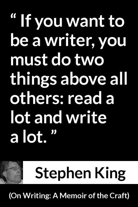 """Stephen King about reading """" Writing A Memoir of the"""