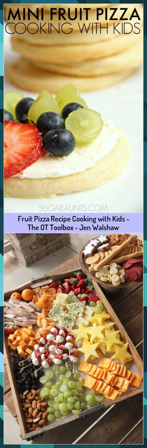 Fruit Pizza Recipe Cooking with Kids - The OT Toolbox - Jen Walshaw #Cooking #Fruit #Jen #Kids #Pizza #Recipe #Toolbox #Walshaw