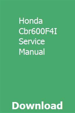 Honda Cbr600f4i Service Manual Honda Manual New Honda
