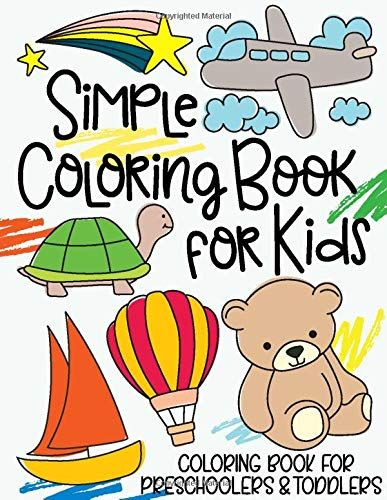 Read Download Simple Coloring Book For Kids Coloring Book For Preschoolers Toddlers Free Epub Mobi E Preschool Books Kids Coloring Books Toddler Coloring Book