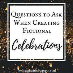 Questions to Ask When Creating Fictional Celebrations