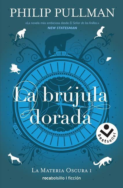 La Brujula Dorada Paperback Walmart Com In 2021 100 Book Top 100 Books Book Format