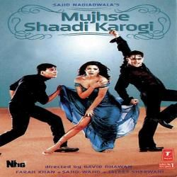 Mujhse Shaadi Karogi Movie All Mp3 Song Download With Images Full Movies Online Free Free Movies Bollywood Posters