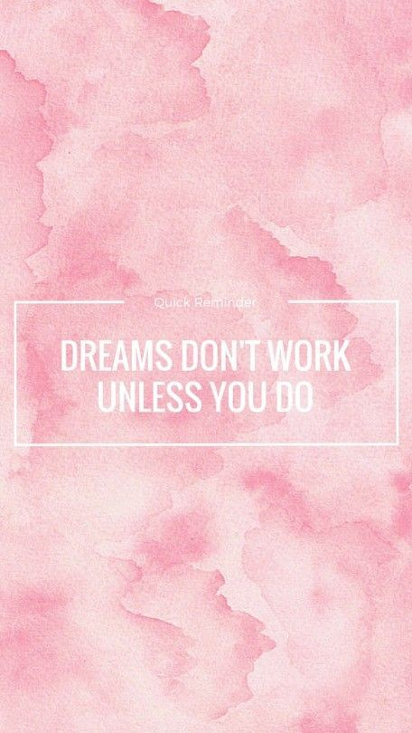 Pink Wallpapers Motivation Tumblr Wallpaper Iphone Quotes Wallpaper Quotes