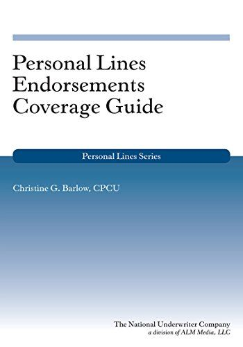 Download Pdf Personal Lines Endorsements Coverage Guide Free Epub