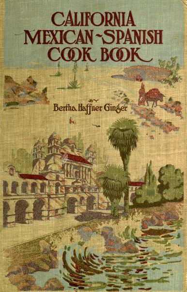 Pioneer Living ~ California Mexican - Spanish PDF Cook Book