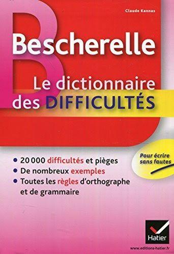 Bescherelle Le Dictionnaire Des Difficultes Toute L Orthographe Au Quotidien Par Author Est Disponibl Dictionnaire Telechargement Lire Des Livres Gratuitement