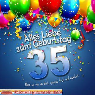 Geburtstagsspruche 35 Geburtstag Geburtstag Wunsche