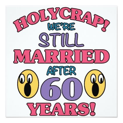 Funny 60th Anniversary Card Zazzle Com Funny 50th Anniversary 50th Anniversary Cards Funny Anniversary Invitations