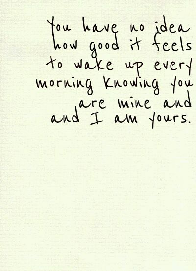 Love quotes for Him good morning Love is one the most important and powerful thing in this world that keeps us together, lets cherish love and friendship with these famous love quotes and sayings Now Quotes, Cute Quotes, Quotes To Live By, Baby Quotes, Waking Up Next To You Quotes, You Are Mine Quotes, My Love Quotes, Love Quotes For Boyfriend, Girlfriend Quotes