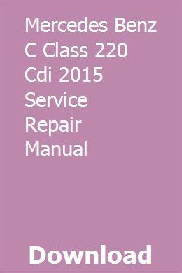 Mercedes Benz C Class 220 Cdi 2015 Service Repair Manual