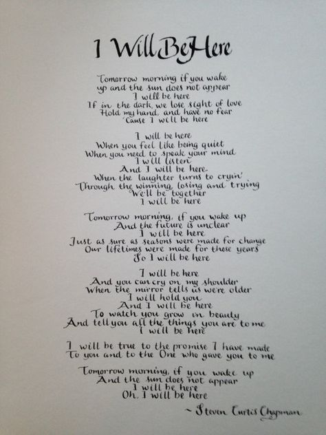 11 x 14 Steven Curtis Chapman song I Will Be Here on acid free heavy