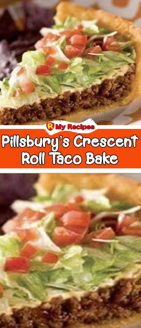 Pillsbury S Crescent Roll Taco Bake My Recipes In 2020 Crescent Roll Taco Bake Crescent Roll Recipes Dinner Crescent Recipes