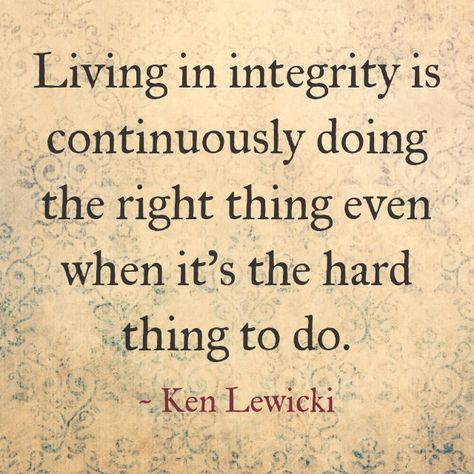 List Of Pinterest Do The Right Thing Quotes Truths Pictures
