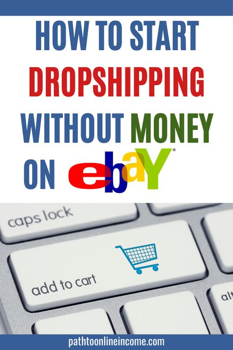 How To Start Dropshipping Without Money on eBay