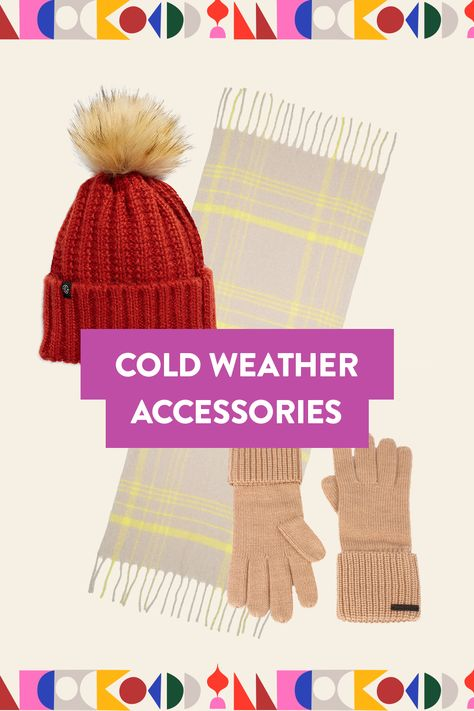 With temps now dropping daily, it's officially time to stock up on cold-weather gear. Stay warm this winter season in the latest hats, gloves, scarves and more.