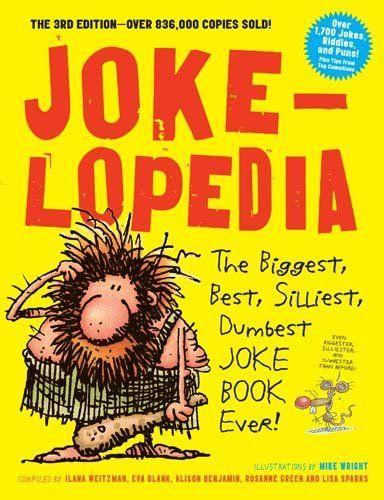 Jokelopedia The Biggest Best Silliest Dumbest Joke Bo Https Www Amazon Com Dp 0761189971 Ref Cm Sw R Pi Dp U X Kkioabfwcd7 Book Jokes Dumb Jokes Jokes