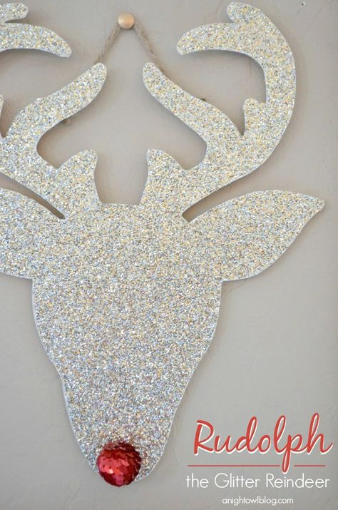 add to a wreath....You can make your very own Rudolph the Glitter Reindeer in just a few easy steps! I absolutely LOVE this!! You could even just use glitter instead of glitter paper.