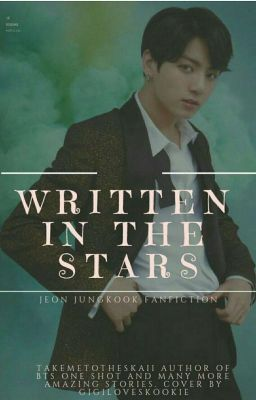 Written In The Stars: (19+ j jk ff) (Completed ✓) in 2019