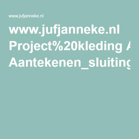 www.jufjanneke.nl Project%20kleding Aantekenen_sluitingen_Kleding[1].pdf