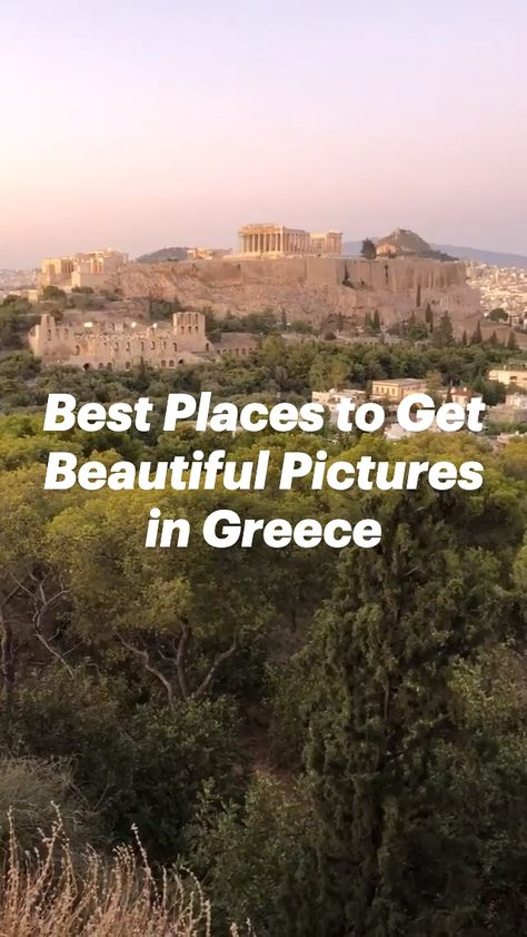 Best Places to Get Beautiful Pictures in Greece