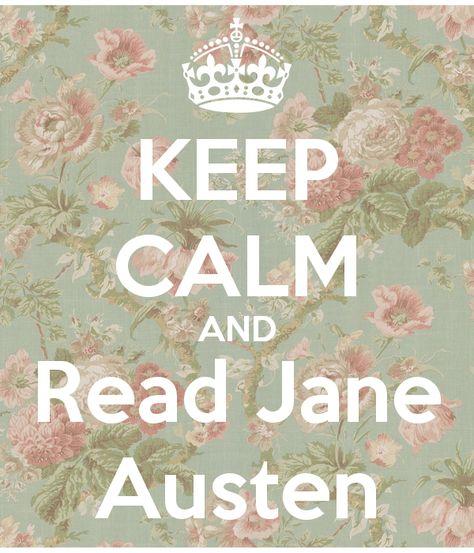 Read Jane Austen   Jane austen, Keep calm, Reading