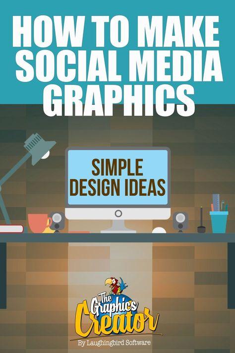 How to Make Social Media Graphics: Six Easy Design Ideas