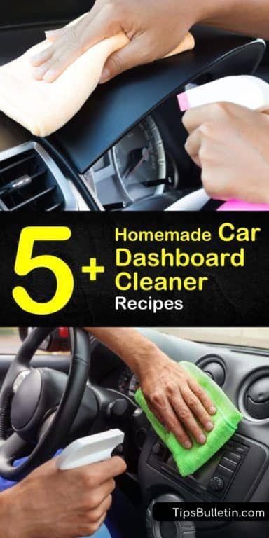 5 Easy To Make Car Dashboard Cleaner Recipes Car Dashboard