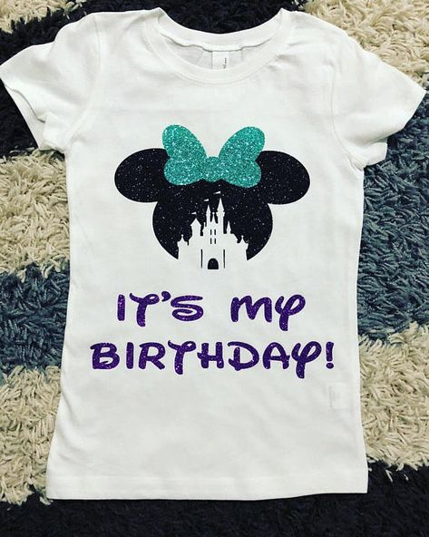 Its My Birthday Minnie Mouse CastleDisney Glitter Vinyl Shirt Disney Family Shirts Custom ShirtDisney Vacation Ariel