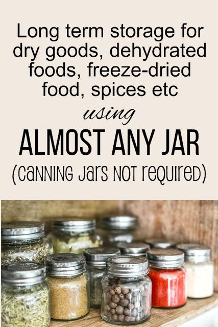 How To Vacuum Seal Almost Any Jar In Your Kitchen Freeze Drying Food Vacuum Sealing Food Canning Food Preservation