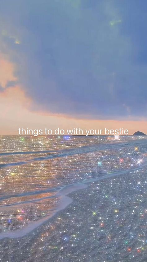 things to do with your bestie