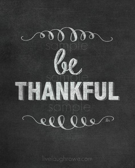Be Thankful Printable with livelaughrowe.com