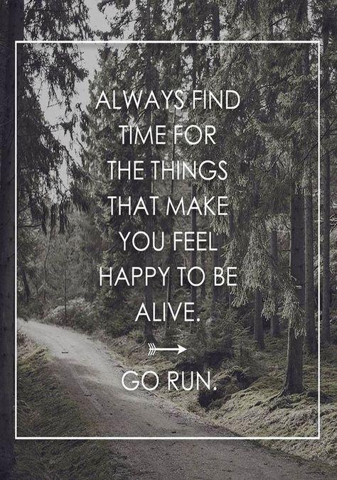 Sempre encontre tempo para as coisas que fazem você se sentir feliz por estar vivo.
