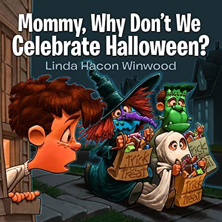 Ebook Mommy Why Don T We Celebrate Halloween Books To Read Books Got Books