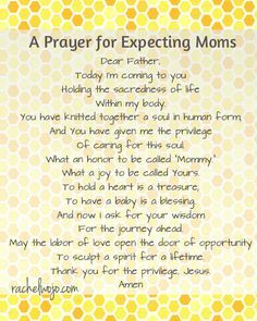 A Prayer for Expecting Moms to pray- written for our dear reader, Hope, who after facing fertility burdens, is having a baby soon!!