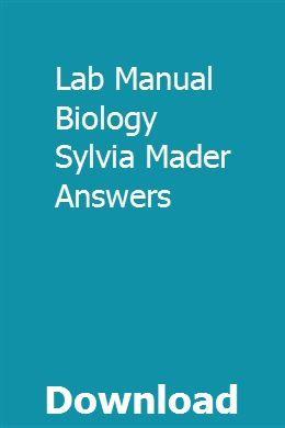 Lab Manual Biology Sylvia Mader Answers Biology Biology Labs Manual