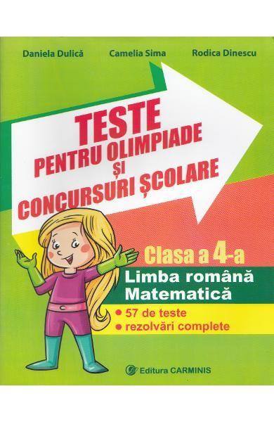 Teste Pentru Olimpiade Si Concursuri Scolare Clasa A 4 A