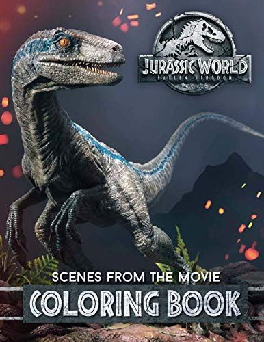 Download Pdf Jurassic World Fallen Kingdom Coloring Book 30 High Quality Illustrations From The Jurassic World Fallen Kingdom Falling Kingdoms Jurassic World